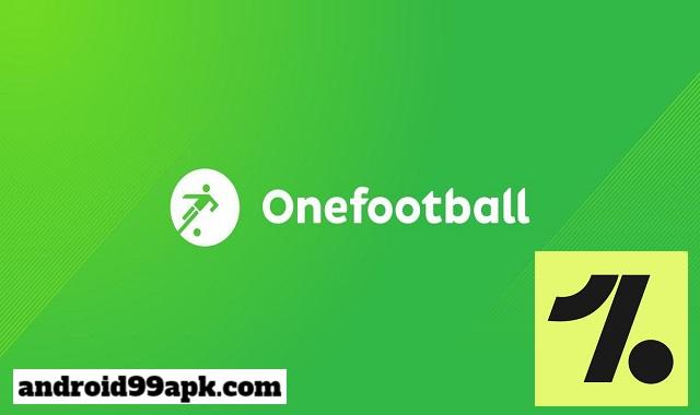 تطبيق Onefootball Soccer Scores v13.0.9.12623 لمتابعة نتائج كرة القدم كامل بحجم 25 ميجابايت للأندرويد
