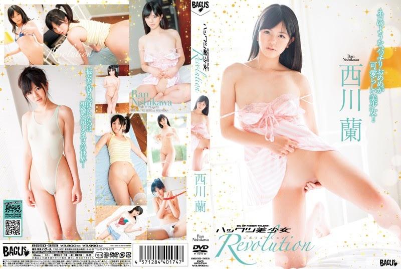 [BGSD-353] Nishikawa Ran 西川蘭 & ハックツ美少女 Revolution [WMV/681MB]Real Street Angels