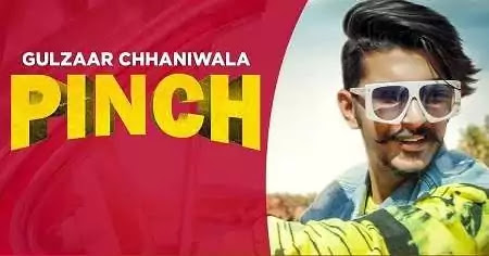 Pinch-Lyrics-Gulzaar-Chhaniwala