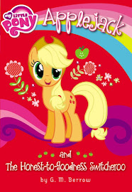 My Little Pony Applejack and the Honest-to-Goodness Switcheroo Books