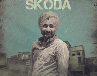 Skoda Lyrics - Ranjit Bawa's Latest Song