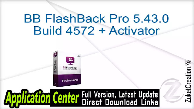 BB FlashBack Pro 5.43.0 Build 4572 + Activator