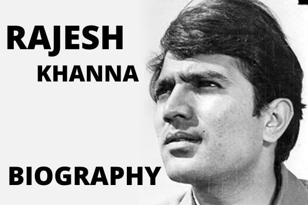 Rajesh Khanna Biography