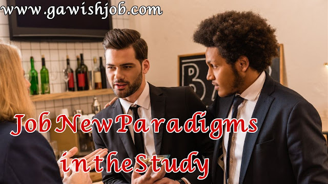 Job New Paradigms in the Study .