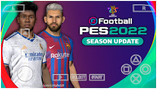 Download PES 2022 PPSSPP Chelito V1.0 New Update Full Transfer & Camera PS5 Fix Best Realistic Graphics