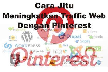 Cara Jitu Meningkatkan Traffic Website Dengan Pinterest