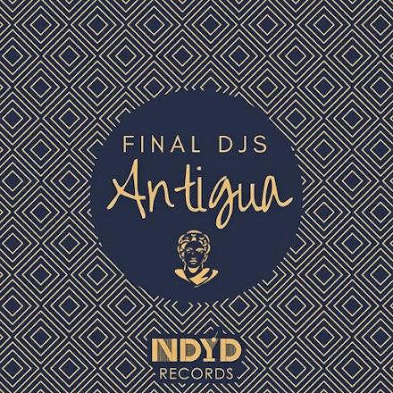 Final DJS - Antigua | Full EP Stream - SOTD