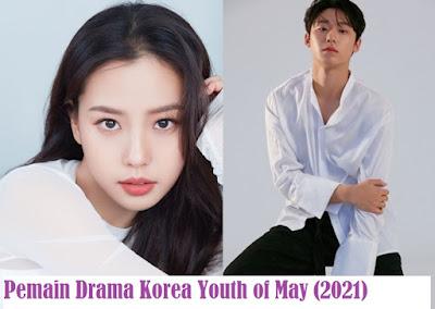 Daftar Nama Pemain Drama Korea Youth of May 2021 Lengkap