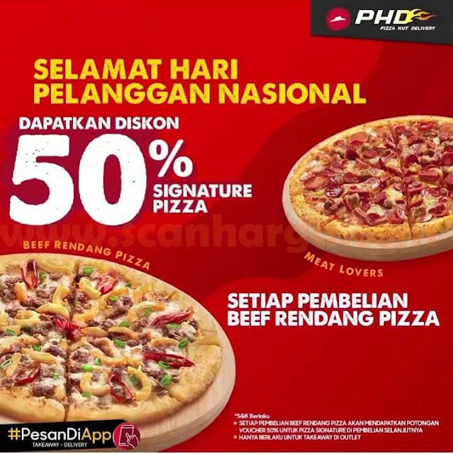 PHD Promo Hari Pelanggan Nasional Diskon 50% Signature Pizza