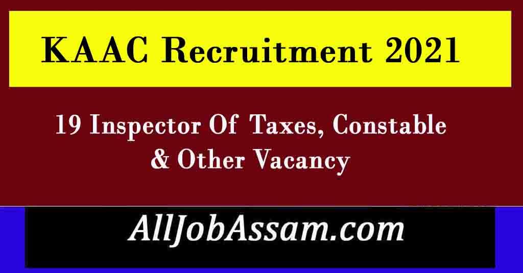 Karbi Anglong Recruitment 2021