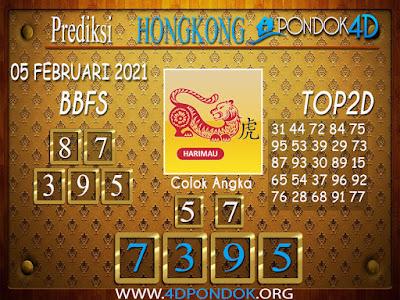 Prediksi Togel HONGKONG PONDOK4D 05 FEBRUARI 2021