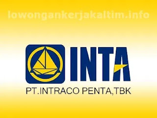 Lowongan Kerja PT Intraco Penta Tbk Kaltim Kaltara 2021 Lulusan SMA SMK D3 D4 S1 Mekanik Admin Driver Accounting Marketing Kasir Operator Legal dll