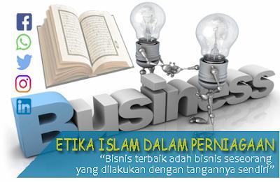 etika Islam dalam perniagaan