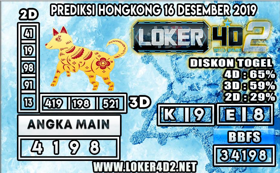 PREDIKSI TOGEL HONGKONG LOKER4D2 16 DESEMBER 2019