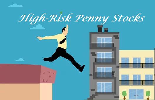 high risk penny stocks