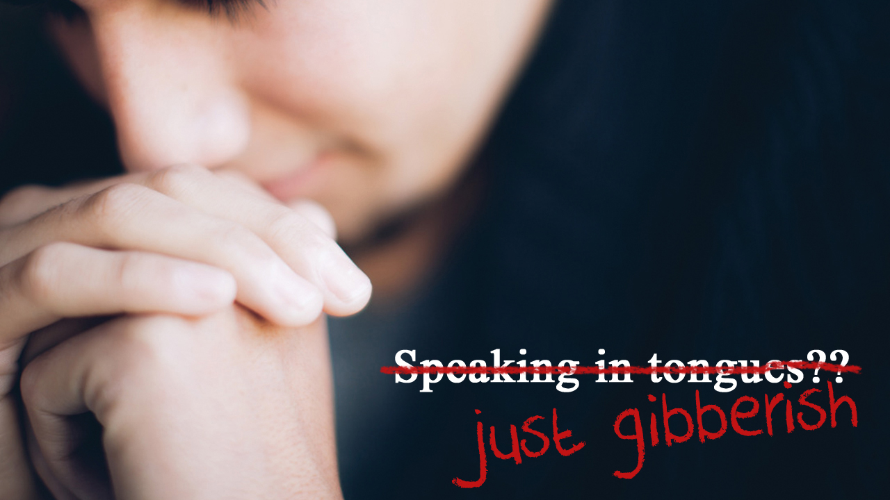 Tongue Twisters (what the Bible Says About Praying in Tongues)