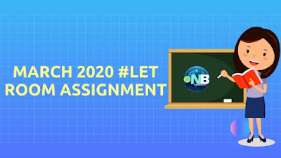 March 2020 LET Room Assignment