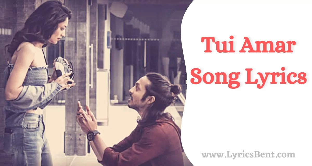 Tui Amar Song Lyrics