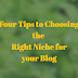 Five Tips for Choosing The Right Niche for Your Blog