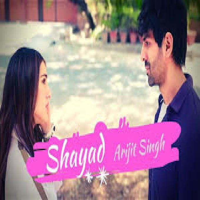 Shayad Kabhi Na Keh Saku Mai Tumko Lyrics - Arijit Singh