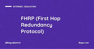 FHRP (First Hop Redundancy Protocol)