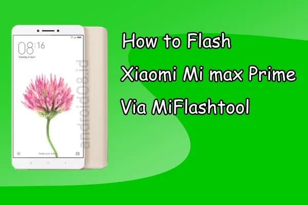 Flashing Mi Max Prime