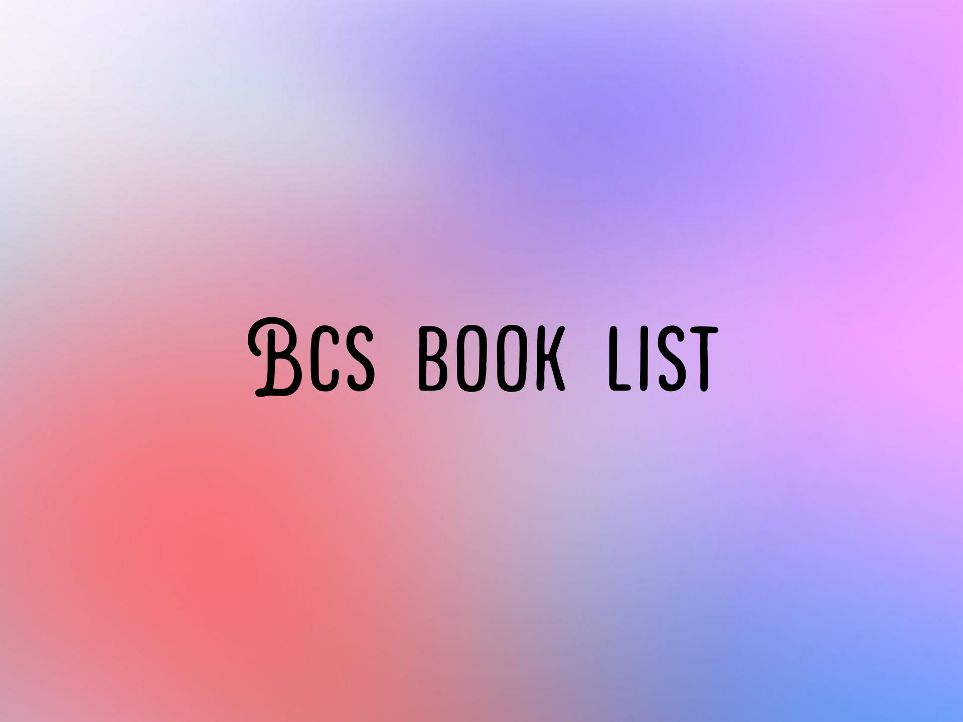 bcs book list, bcs book list price, bcs book list pdf download,  বিসিএস বুক লিস্ট, বিসিএস বুক লিস্ট প্রাইস