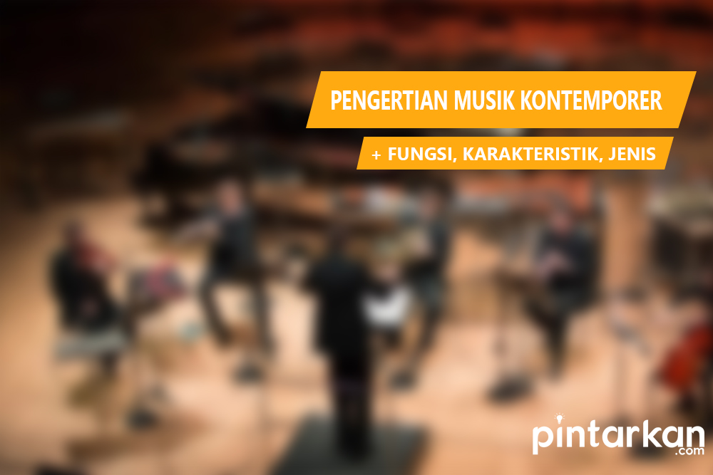 Pengertian Musik Kontemporer