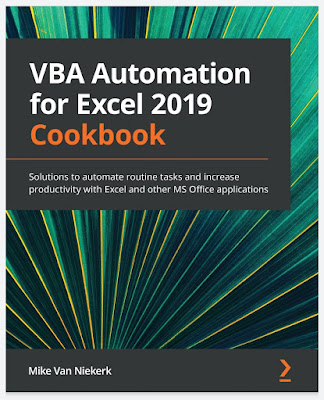 VBA Automation for Excel 2019 Cookbook: Solutions to automate routine tasks and increase productivity with Excel