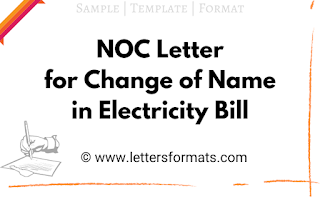 no objection noc letter format for change of name in electricity bill