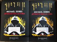 Logo Partecipa gratis e vinci una delle copie del romanzo ''Attacco dalla Cina'' di Lord Michael Dobbs