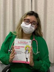 """Dra. Helma, médica pediatra de Pedreiras, lança seu primeiro e-book sobre """"Orientações para o seu bebê de 0 a 6 meses"""""""