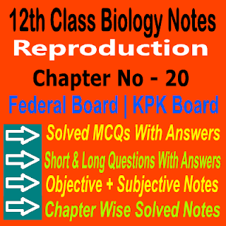 12th Class KPK Board And Federal Board Biology Chapter 20 Notes In PDF