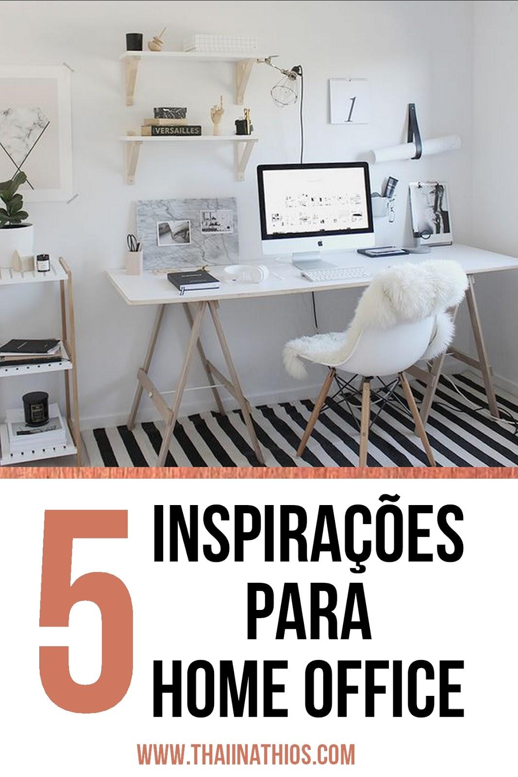 5 Inspirações para Home Office