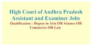 Assistant and Examiner Jobs in High Court of Andhra Pradesh