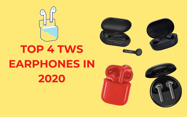 Top 4 Best TWS Earphones In 2020