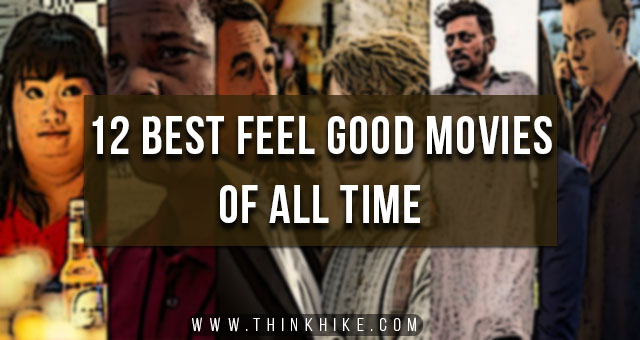 Best Feel Good Movies of All Time