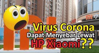 penularan virus corona xiaomi