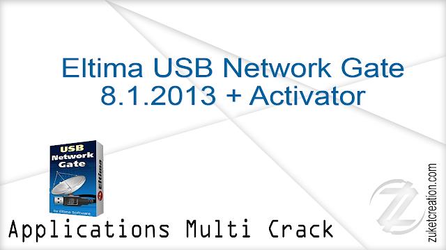 Eltima USB Network Gate 8.1.2013 + Activator  |   6 MB
