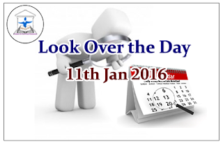 Look Over the Day – 11th Jan 2016