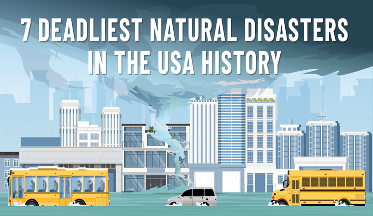 7-deadliest-natural-disasters-in-the-usa-history