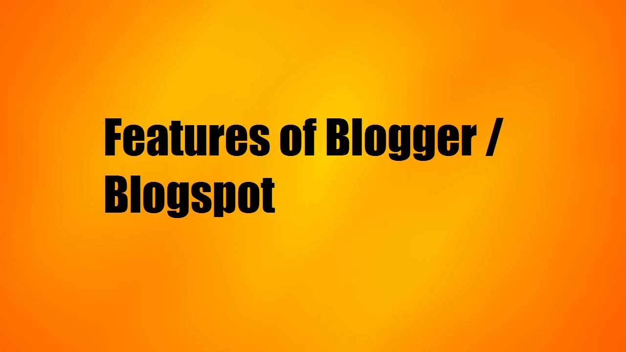 Image result for blogger features