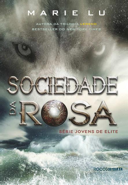 Sociedade da Rosa - Marie Lu