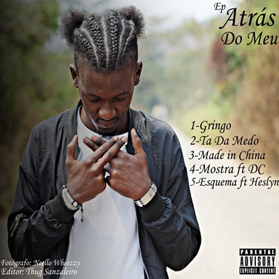 Thug Sanzaleiro - Atrás do Meu (EP) [DOWNLOAD]