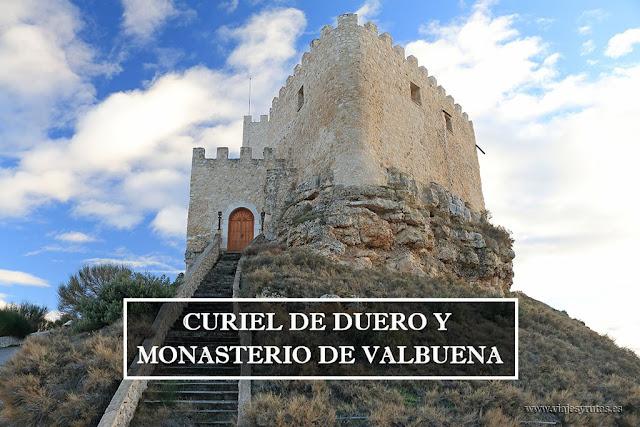 Qué ver en Curiel de Duero y el Monasterio de Valbuena