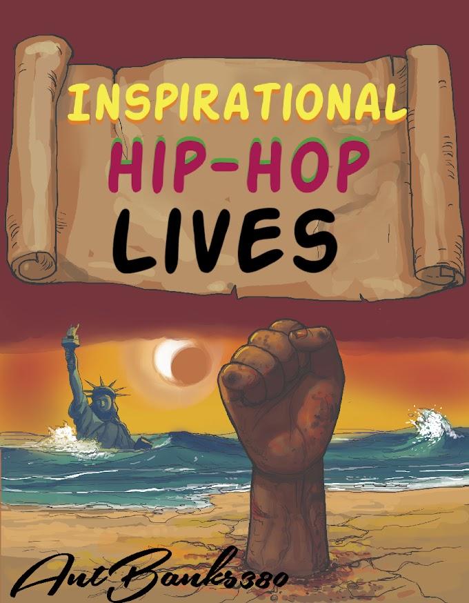 AntBanks380 Dropes Dope, Positive Single, 'Inspirational Hip-Hop Lives'