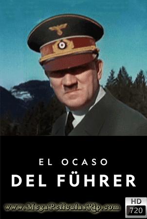 El Ocaso Del Führer [720p] [Latino] [MEGA]
