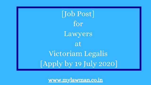 [Job Post] for Lawyers at Victoriam Legalis [Apply by 19 July 2020]
