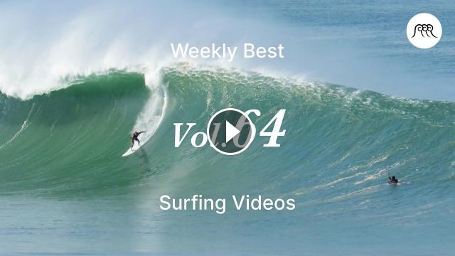 Best Surfing Videos of the Week 64