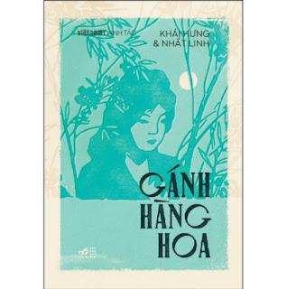 Gánh Hàng Hoa (Việt Nam Danh Tác) ebook PDF EPUB AWZ3 PRC MOBI